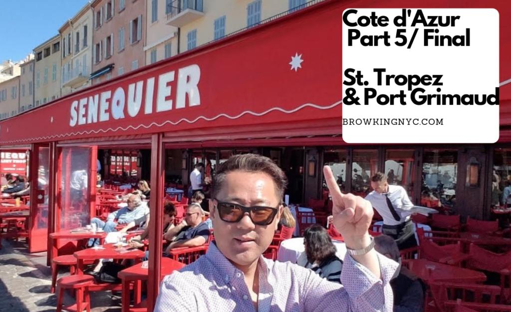 St.Tropez & Port Grimaud