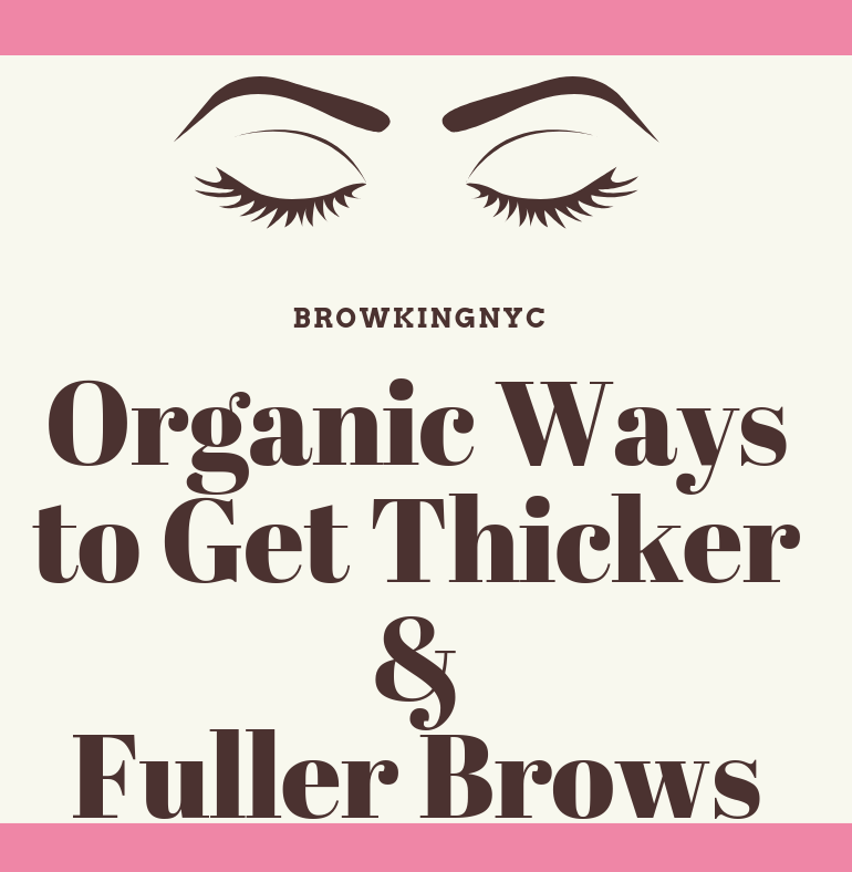 Organic-Ways-to-Get-Thicker-Fuller-Brows